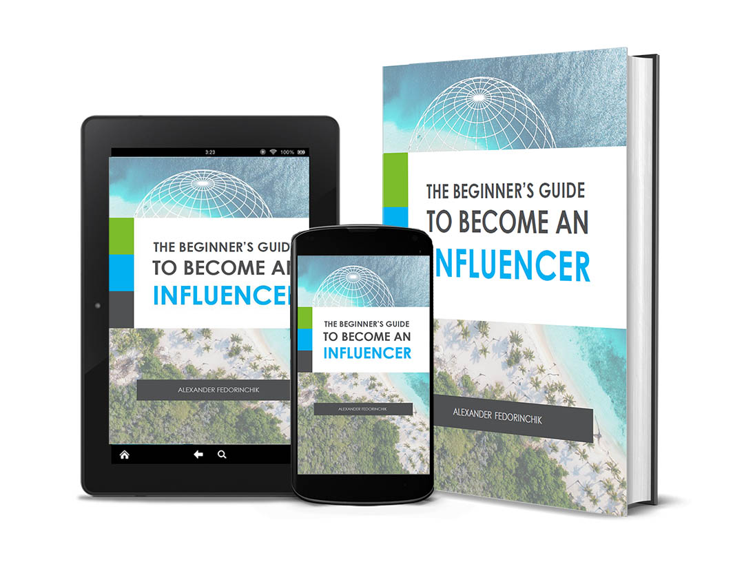 The Beginner's Guide To Become An Influencer